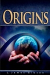 Origins Adult Bible Study Guide 1Q 2013